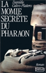 """Couverture du livre : """"La momie secrète du pharaon"""""""