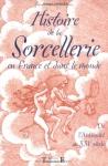 """Couverture du livre : """"Histoire de la sorcellerie en France et dans le monde"""""""