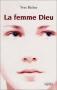 """Couverture du livre : """"La femme Dieu"""""""