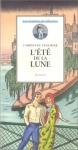 """Couverture du livre : """"L'été de la Lune"""""""