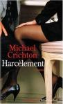 """Couverture du livre : """"Harcèlement"""""""