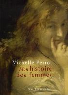 """Couverture du livre : """"Mon histoire des femmes"""""""