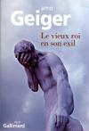 """Couverture du livre : """"Le vieux roi en son exil"""""""