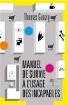 """Couverture du livre : """"Manuel de survie à l'usage des incapables"""""""