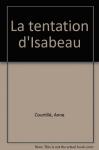 """Couverture du livre : """"La tentation d'Isabeau"""""""