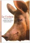 """Couverture du livre : """"Le cochon"""""""