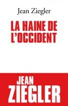 """Couverture du livre : """"La haine de l'Occident"""""""