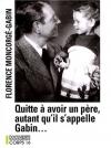 """Couverture du livre : """"Quitte à avoir un père, autant qu'il s'appelle Gabin..."""""""