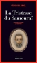 """Couverture du livre : """"La tristesse du samouraï"""""""