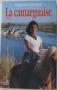 """Couverture du livre : """"La camarguaise"""""""