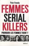 "Couverture du livre : ""Femmes serial killers"""