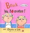 """Couverture du livre : """"Beurk, les tomates !"""""""
