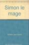 """Couverture du livre : """"Simon le mage"""""""