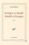 """Couverture du livre : """"Georges et Arnold Arnold et Georges"""""""