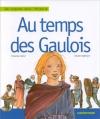 """Couverture du livre : """"Au temps des Gaulois"""""""