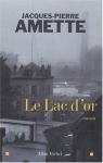 """Couverture du livre : """"Le lac d'or"""""""