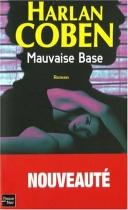 """Couverture du livre : """"Mauvaise base"""""""