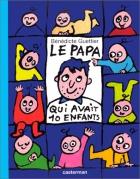 """Couverture du livre : """"Le papa qui avait 10 enfants"""""""