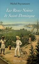 """Couverture du livre : """"Les roses noires de Saint-Domingue"""""""