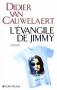 """Couverture du livre : """"L'évangile de Jimmy"""""""