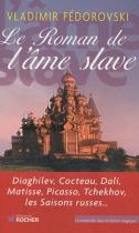 """Couverture du livre : """"Le roman de l'âme slave"""""""
