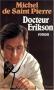 """Couverture du livre : """"Docteur Erikson"""""""