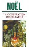 """Couverture du livre : """"La conjuration des bâtards"""""""