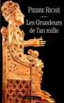 """Couverture du livre : """"Les grandeurs de l'an Mille"""""""
