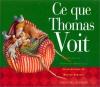 """Couverture du livre : """"Ce que Thomas voit"""""""