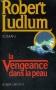 """Couverture du livre : """"La vengeance dans la peau"""""""