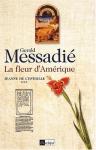 """Couverture du livre : """"La fleur d'Amérique"""""""