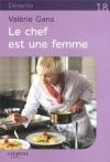 """Couverture du livre : """"Le chef est une femme"""""""