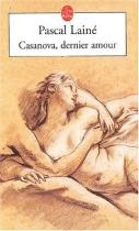 """Couverture du livre : """"Casanova, dernier amour"""""""