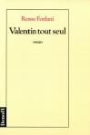 """Couverture du livre : """"Valentin tout seul"""""""