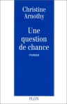 "Couverture du livre : ""Une question de chance"""