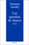 """Couverture du livre : """"Une question de chance"""""""