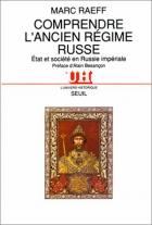 """Couverture du livre : """"Comprendre l'ancien régime russe"""""""