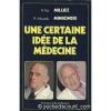 """Couverture du livre : """"Une certaine idée de la médecine"""""""