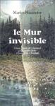 """Couverture du livre : """"Le mur invisible"""""""