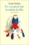 """Couverture du livre : """"Il y a un garçon dans les toilettes des filles"""""""