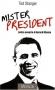 "Couverture du livre : ""Mister President"""
