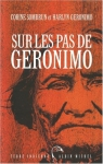 """Couverture du livre : """"Sur les pas de Geronimo"""""""