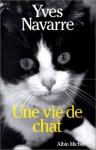 """Couverture du livre : """"Une vie de chat"""""""