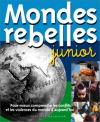 """Couverture du livre : """"Mondes rebelles junior"""""""