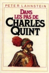 """Couverture du livre : """"Dans les pas de Charles Quint"""""""
