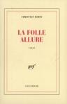 """Couverture du livre : """"La folle allure"""""""