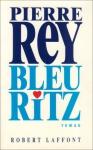 """Couverture du livre : """"Bleu Ritz"""""""