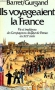 """Couverture du livre : """"Ils voyageaient la France"""""""