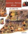 """Couverture du livre : """"Les grottes"""""""