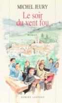 """Couverture du livre : """"Le soir du vent fou"""""""